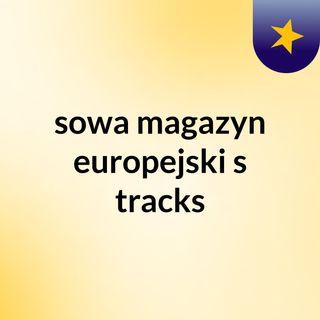 sowa magazyn europejski's tracks