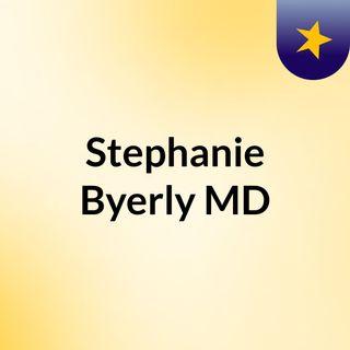 Stephanie Byerly, MD