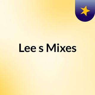 Lee's Mixes