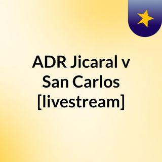 ADR Jicaral v San Carlos [livestream]
