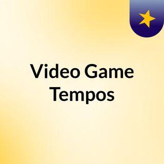 Video Game Tempos