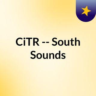 CiTR -- South Sounds
