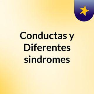 Conductas y Diferentes sindromes