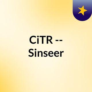 CiTR -- Sinseer