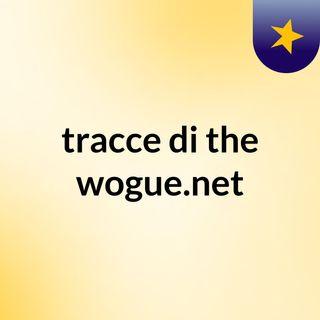 tracce di the wogue.net