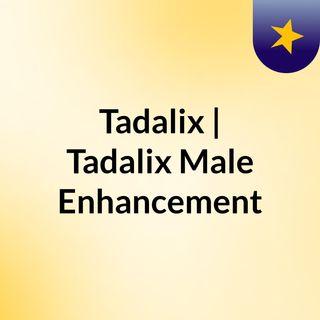 Tadalix | Tadalix Male Enhancement
