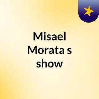 Misael Morata's show