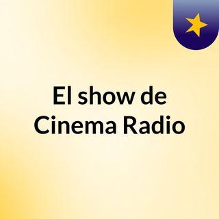 Cine en la Radio. Especial: películas de Felipe Cazals