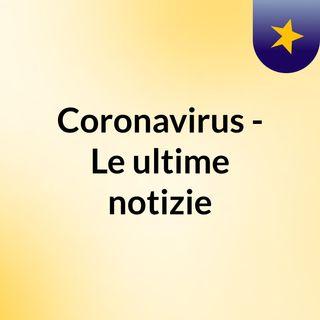 Coronavirus - La  situazione in Toscana - 8 Aprile 2020