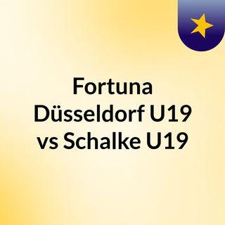 Fortuna Düsseldorf U19 vs Schalke U19