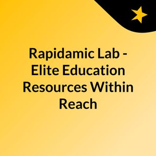 Rapidamic Lab - Elite Education Resources Within Reach