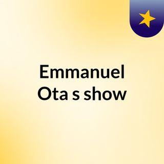 Emmanuel Ota's show