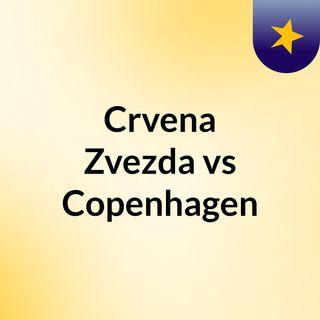 Crvena Zvezda vs Copenhagen