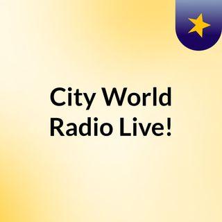 City World Radio Live!