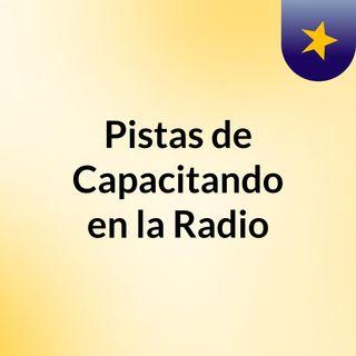 Pistas de Capacitando en la Radio