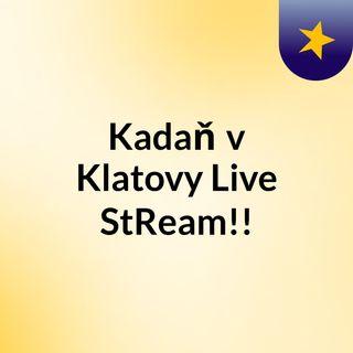 Kadaň v Klatovy Live'StReam!!