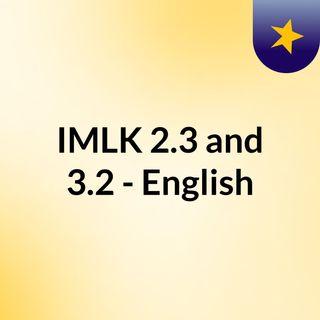 IMLK 2.3 and 3.2 - English