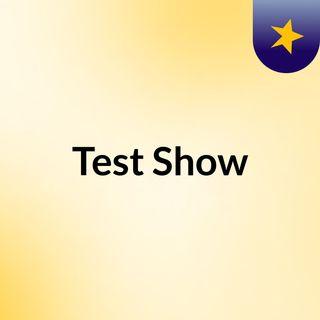 Test Broadcast