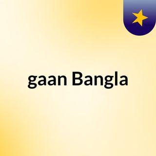 gaan Bangla