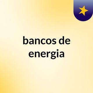 bancos de energia