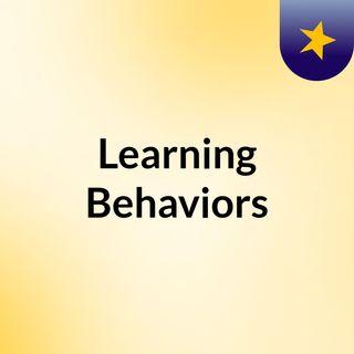 Learning Behaviors