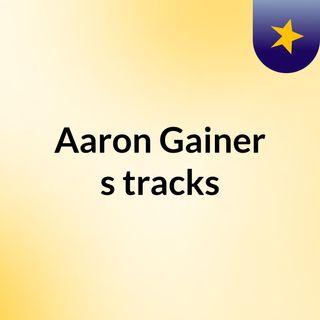 Aaron Gainer's tracks