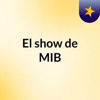 El show de MIB
