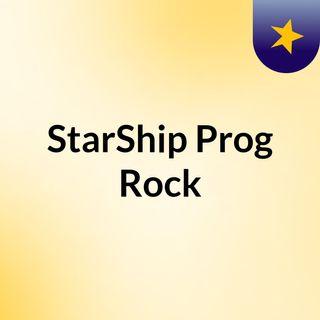 StarShip Prog Rock