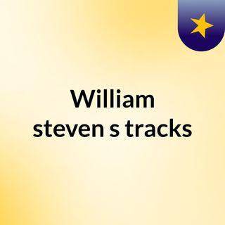 William steven's tracks