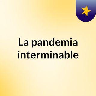 La otra cara de la pandemia