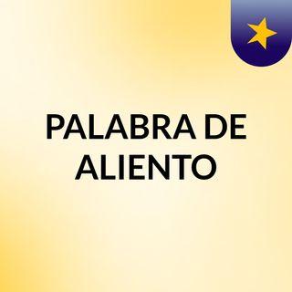 PALABRA DE ALIENTO