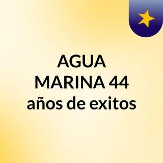 AGUA MARINA - Megamix( 2000 - 2020 )