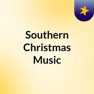 Southern Christmas Music