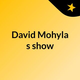 David Mohyla's show