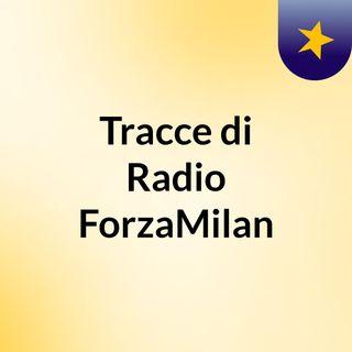 RADIO FORZAMILAN! - Analisi su Cristian Brocchi e su Sampdoria-Milan w// Paolo Nicoli