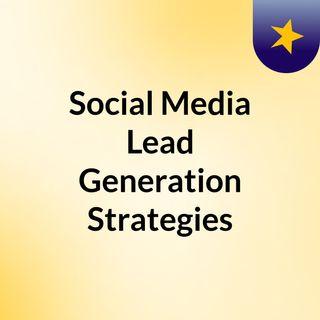 05 Social Media Lead Generation Techniques