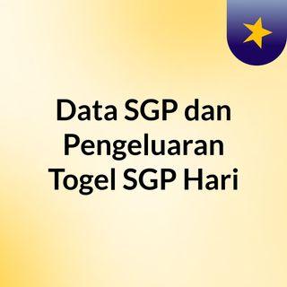 Data SGP dan Pengeluaran Togel SGP Hari Ini