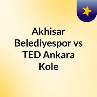 Akhisar Belediyespor vs TED Ankara Kole