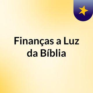 Finanças a Luz da Bíblia