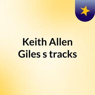 Keith Allen Giles's tracks