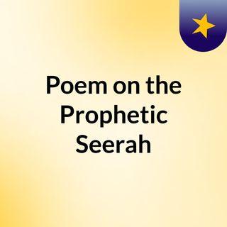 Poem on the Prophetic Seerah