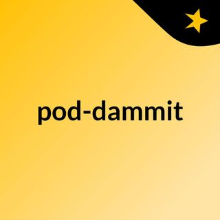 pod dammit trailer