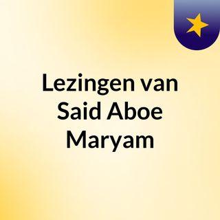 Lezingen van Said Aboe Maryam
