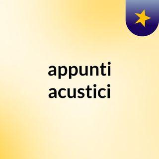 appunti acustici