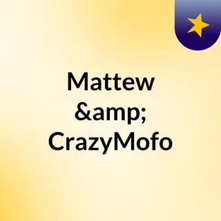 Lørdags Hyggesnak med Mattew & CrazyMofo (3)