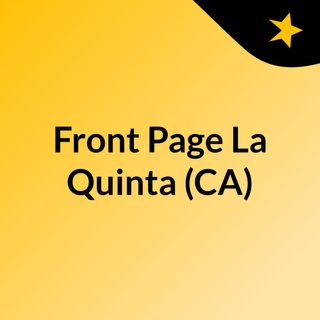 Front Page La Quinta (CA)