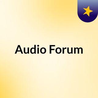 Audio Forum