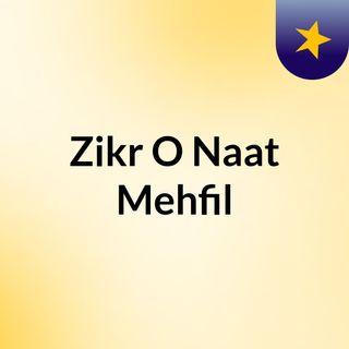 Zikr O Naat Mehfil
