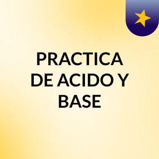 PRACTICA DE ACIDO Y BASE