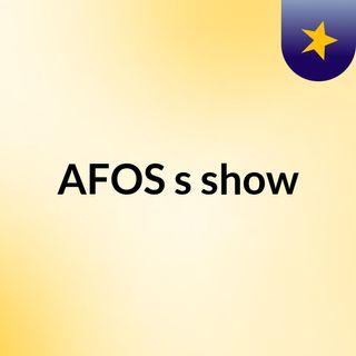AFOS's show